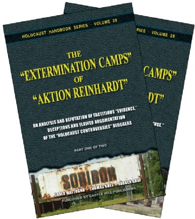 "Mattogno, Carlo; Kues,Thomas and Graf, Jürgen: The ""Extermination Camps"" of ""Aktion Reinhardt"" - Part 1."